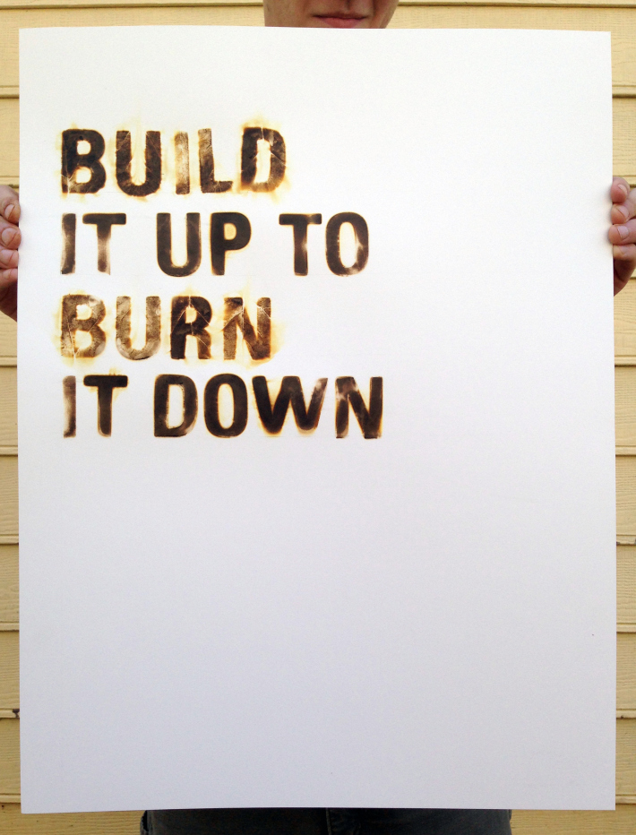 hester_buildituptoburnitdown1