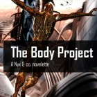 The Body Project: Free God's War Novelette