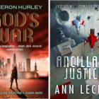 If you liked ANCILLARY JUSTICE and GOD'S WAR you'll love…