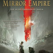 7 Reasons to Pre-Order The Mirror Empire