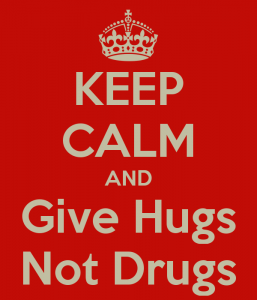 keep-calm-and-give-hugs-not-drugs